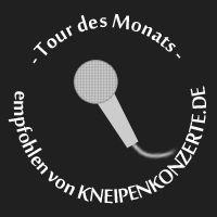 Tour des Monats - empfohlen von Kneipenkonzerte.de