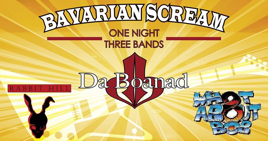 BAVARIAN SCREAM - Da Boanad / Rabbit Hill / What About Bob